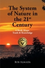 The System of Nature in the 21st Century: A Book About Truth & Knowledge Cover Image