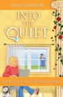 Into the Quiet Cover Image