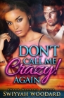 Don't Call Me Crazy! Again Cover Image