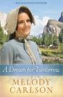 A Dream for Tomorrow, 2 (Homeward on the Oregon Trail #2) Cover Image