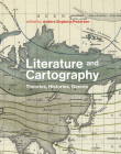 Literature and Cartography: Theories, Histories, Genres Cover Image