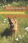 She who brings life Cover Image
