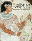 An Egyptian Tomb: The Tomb of Nebamun Cover Image