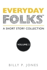 Everyday Folks, Volume 2: A Short Story Collection Cover Image