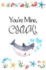You're Mine, CHUM!: White Cover with a Cute Baby Shark with Watercolor Ocean Seashells, Hearts & a Funny Shark Pun Saying, Valentine's Day Cover Image