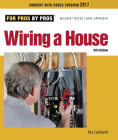 Wiring a House: 5th Edition (For Pros By Pros) Cover Image