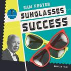 Sam Foster: Sunglasses Success (First in Fashion) Cover Image