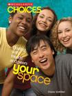 Your Space: Dealing with Friends and Peers Cover Image