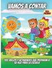 Vamos A Contar: 100 juegos y actividades que preparan a su hijo para la escuela Cover Image