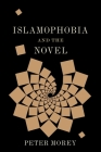Islamophobia and the Novel (Literature Now) Cover Image