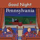Good Night Pennsylvania (Good Night Our World) Cover Image