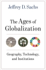 The Ages of Globalization: Geography, Technology, and Institutions Cover Image