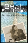 The Beat Handbook: 100 Days of Kerouactions Cover Image