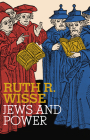Jews and Power (Jewish Encounters Series) Cover Image