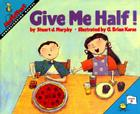 Give Me Half! (MathStart 2 #1) Cover Image