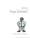 Papa kommt!: Warten auf das Wochenende Cover Image
