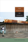 The Republic of Therapy: Triage and Sovereignty in West Africa's Time of AIDS (Body) Cover Image