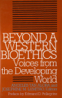 Beyond a Western Bioethics:: Voices from the Developing World (Clinical Medical Ethics) Cover Image