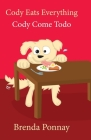 Cody Eats Everything / Cody Come Todo Cover Image