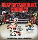 Unsportsmanlike Conduct: A Pearls Before Swine Collection Cover Image