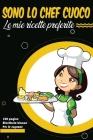Sono lo chef cuoco Le mie ricette preferite Per le ragazze: Raccogli le ricette che ami nel tuo ricettario personalizzato, Ricettario bianco Cover Image