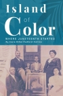 Island of Color: Where Juneteenth Started Cover Image