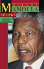 Nelson Mandela Speaks: Forging a Democratic, Nonracial South Africa Cover Image