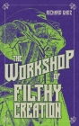 The Workshop of Filthy Creation Cover Image