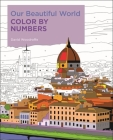 Our Beautiful World Color by Numbers Cover Image