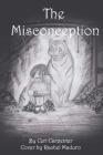 The Misconception (Megan #1) Cover Image