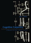 Cognitive Carpentry: A Blueprint for How to Build a Person Cover Image