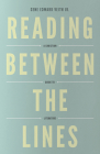 Reading Between the Lines (Redesign): A Christian Guide to Literature (Turning Point Christian Worldview Series) Cover Image