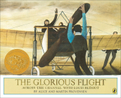 Glorious Flight: Across the Channel with Louis Bleriot, July 25, 1909 (Picture Puffin Books) Cover Image