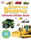Ultimate Sticker Book: Diggers and Dumpers: More Than 60 Reusable Full-Color Stickers Cover Image