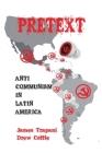 Pretext: Anti-Communism in Latin America Cover Image