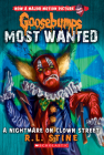 A Nightmare on Clown Street (Goosebumps Most Wanted #7) (Goosebumps: Most Wanted #7) Cover Image