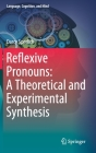 Reflexive Pronouns: A Theoretical and Experimental Synthesis (Language #8) Cover Image