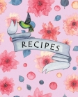 Recipes: Nifty Blank Recipes Book Journal to write your Favorite Recipes and Meals - Perfect Gift for Mother Chef or Baker - Pi Cover Image