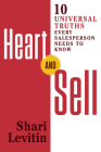 Heart and Sell: 10 Universal Truths Every Salesperson Needs to Know Cover Image