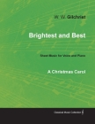 Brightest and Best - Sheet Music for Voice and Piano - A Christmas Carol Cover Image
