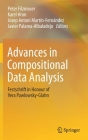 Advances in Compositional Data Analysis: Festschrift in Honour of Vera Pawlowsky-Glahn Cover Image