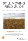 Still Moving Field Guide: Change Vitality at Your Fingertips Cover Image