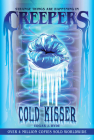 Creepers: Cold Kisser Cover Image