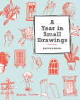A Year in Small Drawings (Sketchbook) Cover Image