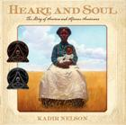 Heart and Soul: The Story of America and African Americans (Coretta Scott King Award - Author Winner Title(s)) Cover Image