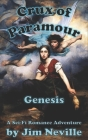 Crux of Paramour, Genesis Cover Image