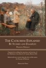 The Catechism Explained: By Stories and Examples Cover Image