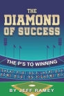 The Diamond of Success: The P's to Winning Cover Image