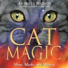 Cat Magic: Mews, Myths, and Mystery Cover Image