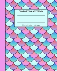 Composition Notebook: Pretty Mermaid Scales Pattern Softcover- 100 Wide Ruled Line Pages - School, High School and College Composition Book Cover Image